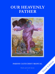 Faith and Life - Grade 1 Parish Catechist's Manual