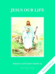 Faith and Life - Grade 2 Parish Catechist's Manual