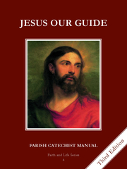 Faith and Life - Grade 4 Parish Catechist's Manual