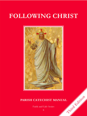 Faith and Life - Grade 6 Parish Catechist's Manual