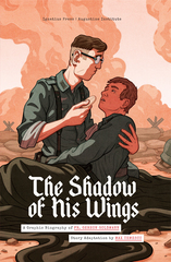 The Shadow of His Wings: A Graphic Biography of Fr. Gereon Goldmann